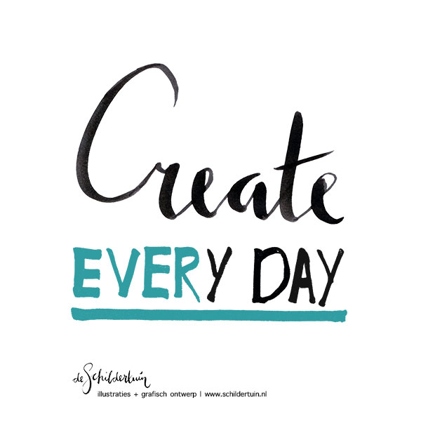 motiverende handlettering quote 'Create every day'